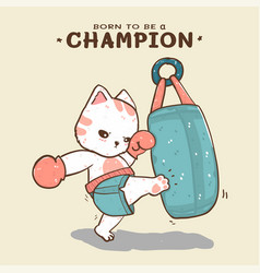 Cute flat cat boxing kicking a sand bag born to vector