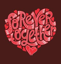 Forever together vector