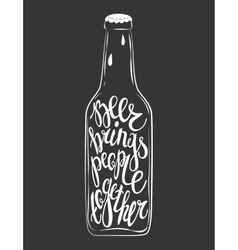 Hand Drawn lettering for with bottle of beer vector image