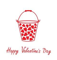 Love bucket with hearts Happy Valentines day vector