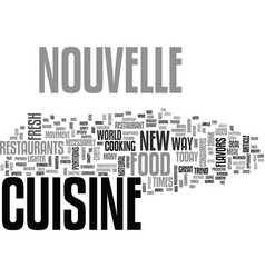 What is nouvelle cuisine text word cloud concept vector