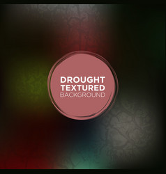 dark grunge background with drought texture vector image