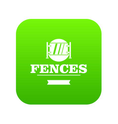 Fence glass icon green vector