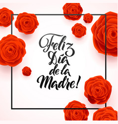 happy mothers day spanish greeting card red rose vector image vector image