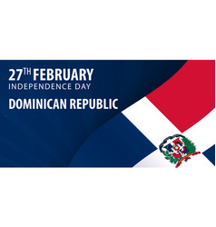 independence day of dominican republic flag and vector image