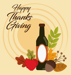 happy thanksgiving day wine bottle acorn apple vector image