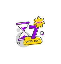 only seven days left sticker and badge with number vector image