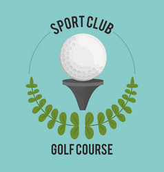 sport club golf course ball on tee label vector image vector image