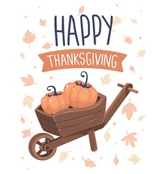 thanksgiving with pumpkins in wheelbarrow an vector image