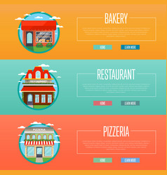 facade of pizzeria bakery and restaurant banners vector image