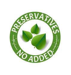 Preservatives free natural food stamp vector