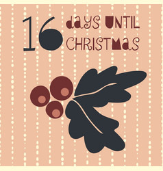 16 days until christmas vector image