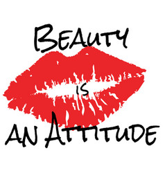 beauty is an attitude vector image
