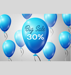 blue balloons with an inscription big sale thirty vector image