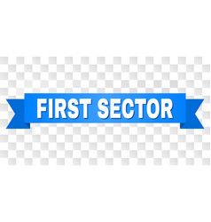 blue tape with first sector text vector image