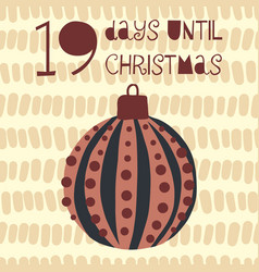 19 days until christmas vector image
