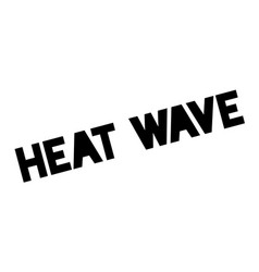 heat wave rubber stamp vector image vector image