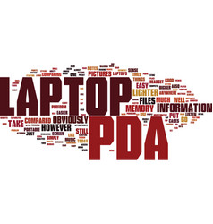 The pda compared to a laptop text background word vector
