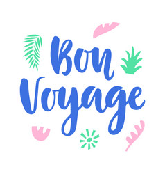 Bon voyage poster with hand written lettering vector