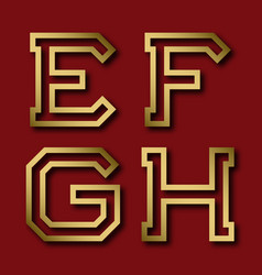 e f g h gold angular letters with shadow vector image
