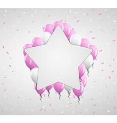 Star badge and pink balloons vector