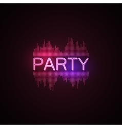 Party neon sign with digital music equalizer vector