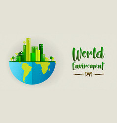 environment day banner green city and earth vector image