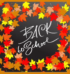 back to school chalk lettering on blackboard vector image