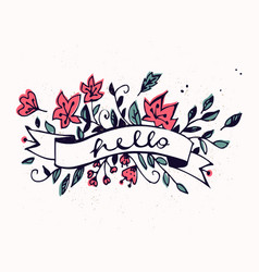 hello lettering with ribbon and hand drawn spring vector image