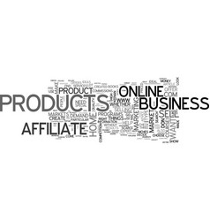 affiliate products or create your own you decide vector image