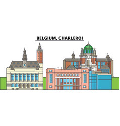 Belgium charleroi city skyline architecture vector