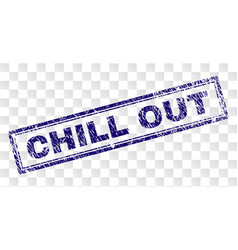 Scratched chill out rectangle stamp vector