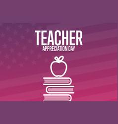 Teacher appreciation day holiday concept vector
