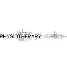 what is physiotherapy text word cloud concept vector image vector image
