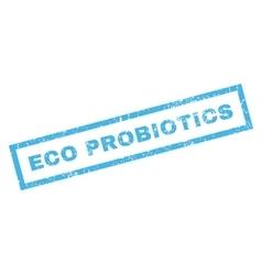 Eco Probiotics Rubber Stamp vector