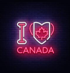 i love canada neon sign love canada vector image