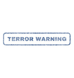 Terror warning textile stamp vector