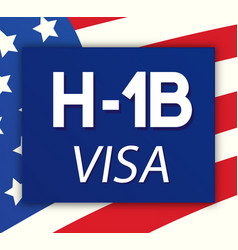 Visa type h1b temporary work for workers vector