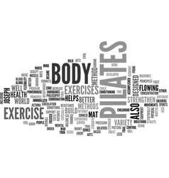 what is pilates text word cloud concept vector image