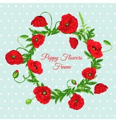 Vintage Card - with Poppy Flowers Frame vector image vector image