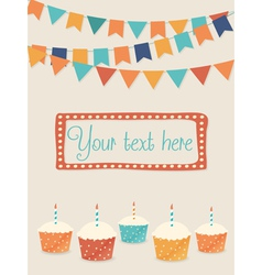 Birthday card with party flags and cupcakes vector image