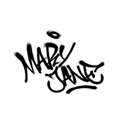 Sprayed mary jane font graffiti with overspray in vector