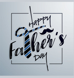 happy fathers day typography greeting card vector image