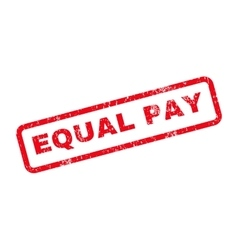 Equal Pay Text Rubber Stamp vector