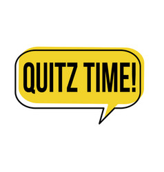 quiz time speech bubble vector image
