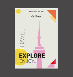 Welcome to the cn tower toronto ontario explore vector