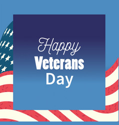happy veterans day usa flag background text on vector image