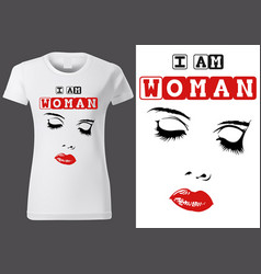 t-shirt design with inscription i am woman vector image
