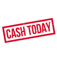 cash today rubber stamp vector image