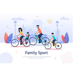 family sport parents and kids riding bicycles vector image